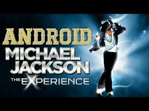 🕴How To Download Michael Jackson The Experience For Android