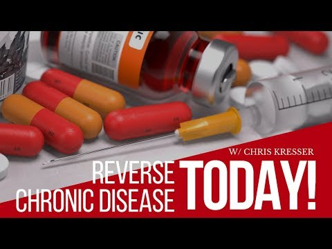 How To Reverse Chronic Disease Naturally with Chris Kresser