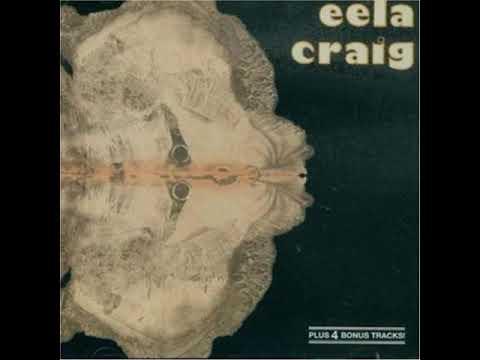 Eela Craig - Eela Craig 1971 full album