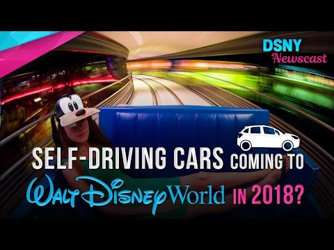 Autonomous Self-Driving Vehicles Coming to Walt Disney World in 2018? - Disney News - 1/5/17