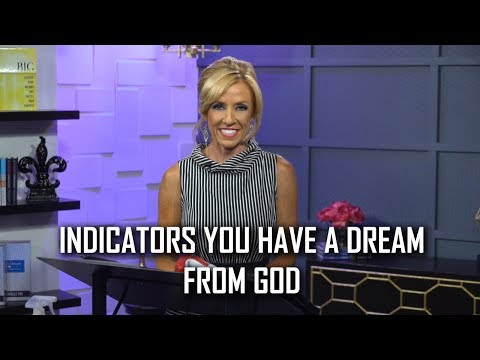 Indicators You Have A Dream From God