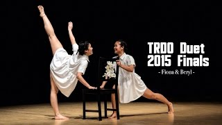 Fiona & Beryl (3rd Place) | TRDO Duet 2015 Finals | RPProductions
