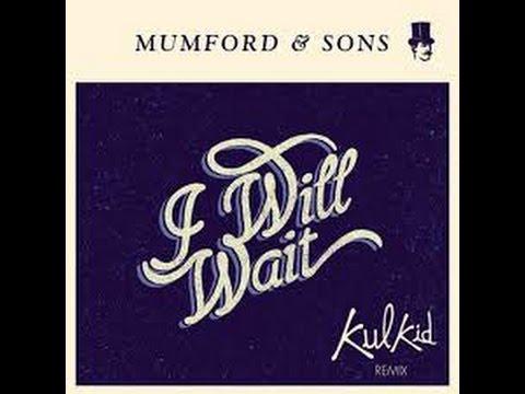 I Will Wait - Mumford And Sons con testo e traduzione