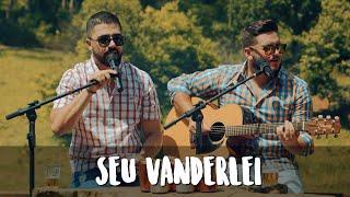 Brenno e Edu - Seu Vanderlei - Esquenta dos Guri (Vídeo Oficial)