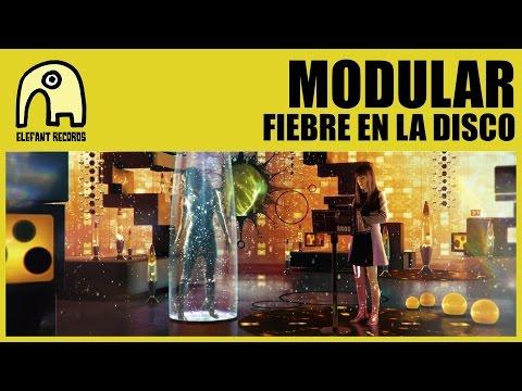 MODULAR - Fiebre En La Disco [Official]