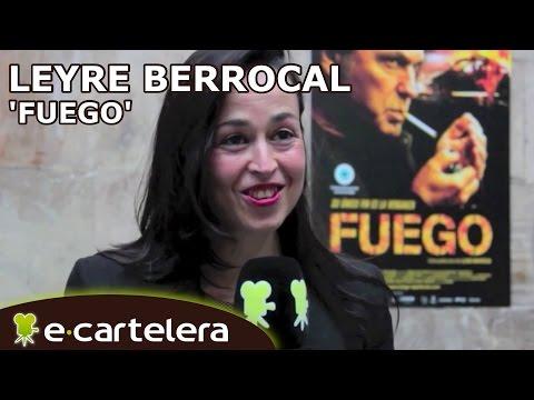 'Fuego': Entrevista A Leyre Berrocal