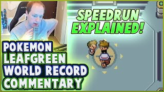 Pokemon LeafGreen World Record Commentary! (How to beat Pokemon Leafgreen in 2 hours!)