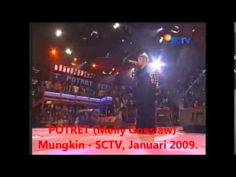 POTRET (Melly Goeslaw) - Mungkin - SCTV, Januari 2009