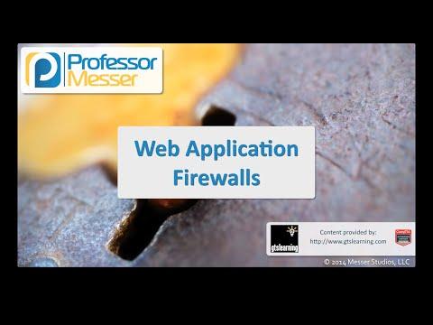 Web Application Firewalls - CompTIA Security+ SY0-401: 1.1