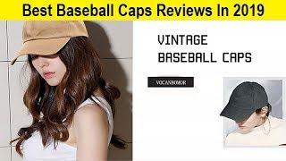Top 3 Best Baseball Caps Reviews In 2019