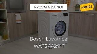Video Recensione Lavatrice Bosch WAT24429IT