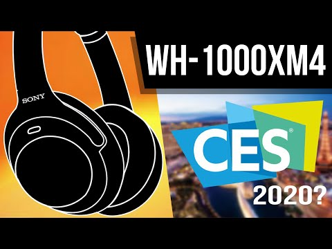 will-sony-wh-1000xm4-launch-at-ces-2020?