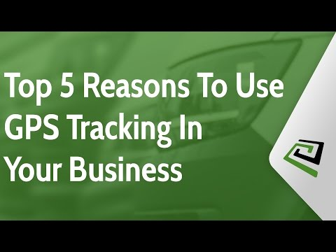Top 5 Reasons To Use GPS Tracking In Your Business