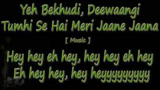 NIce Hindi Song (Yeh Bekhudi Deewangi)