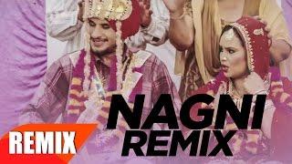 Nagni (Remix) | Vadda Grewal & Deepak Dhillon | Dj ISB | Jashan NanarhPunjabi Remix Song