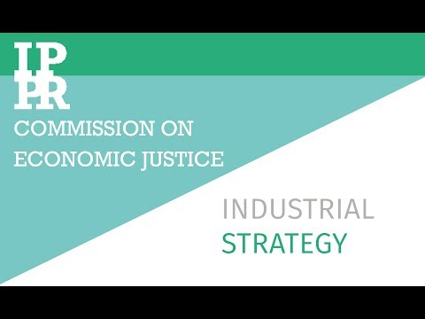 What is industrial strategy? An IPPR explainer
