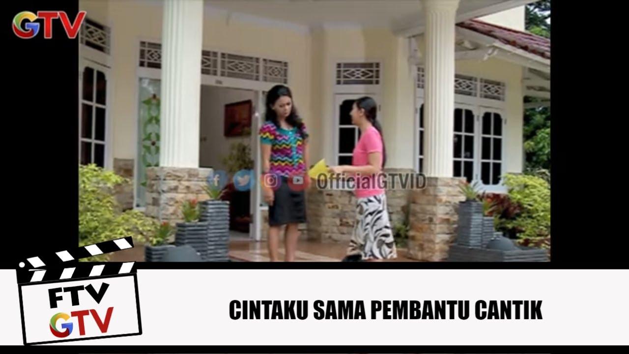 Download Jadi Pembantu Buat Bayar Biaya Kuliah   Cintaku Sama Pembantu Cantik   FTV GTV   (1/8)