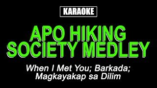 Karaoke - Apo Hiking Society Medley