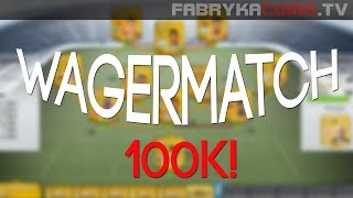 FIFA 14 WAGER MATCH #5 100K [PC]