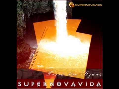 Supernovavida - For�a das Aguas 2002