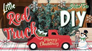 LITTLE RED TRUCK | Dollar Tree | DIY | Country Girl