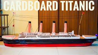 Cardboard Titanic - How to make a cardboard Titanic