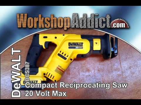Dewalt 20 volt max compact reciprocating saw dcs387 youtube greentooth Gallery