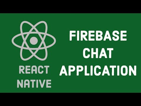 #1 Build React Native Chat App With Firebase Real Time Database