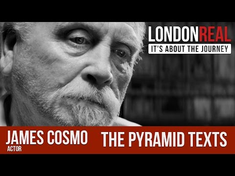 James Cosmo - The Pyramid Texts | London Real