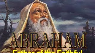 Abraham; Father of the Faithful- Part 1, Abraham & Terah Christadelphians