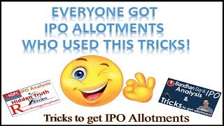 Everyone got IPO Allotments who used This Tricks!