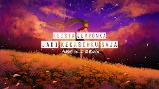 Keisya levronka - jadi kekasihku saja (lo-fi version by AMM)