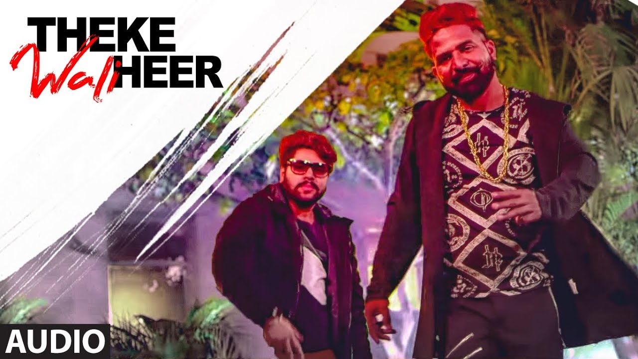 Theke Wali Heer: R Maan (Full Audio Song) Mista Baaz | Ravi Raj | Latets Punjabi Songs 2019