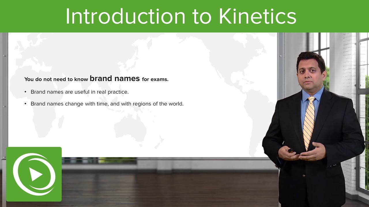 Introduction to Kinetics: General Principles – Pharmacokinetics | Lecturio