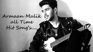 Best ARMAAN MALIK Romantic Songs - Hit & latest Jukebox songs - 2017 - Hindi Bollywood Songs