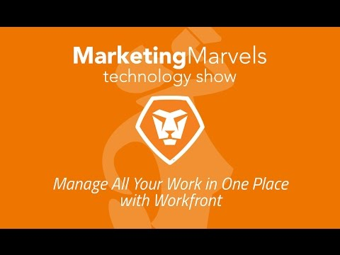 Marketing Marvels: Manage All Your Work in One Place with Workfront
