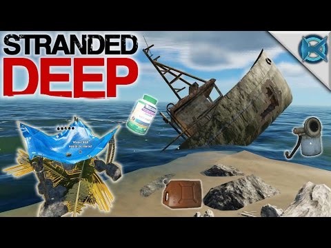 Stranded Deep | Shipwreck Loot | Let's Play Stranded Deep Gameplay | S06E02