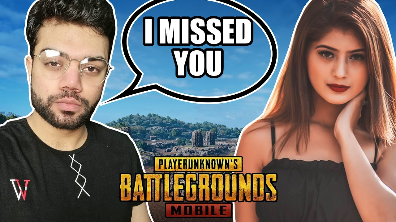 My Future Wife Is Back In PUBG Mobile !!!