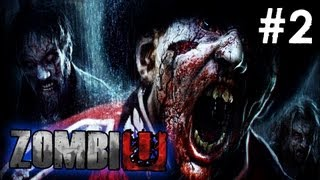 ZombiU - Walkthrough Part 2 (HD)