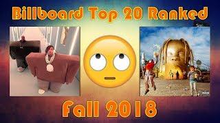 Billboard Hot 100: Fall 2018 - (Top 20 Ranked) [Andrew Prep]