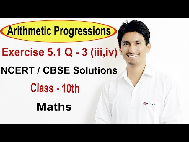 Exercise 5.1 Questions 3 (iii,iv) - NCERT/CBSE Solutions for Class 10th Maths  || Truemaths