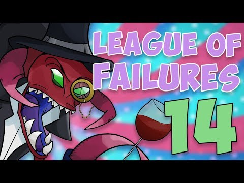 League of Failures #14