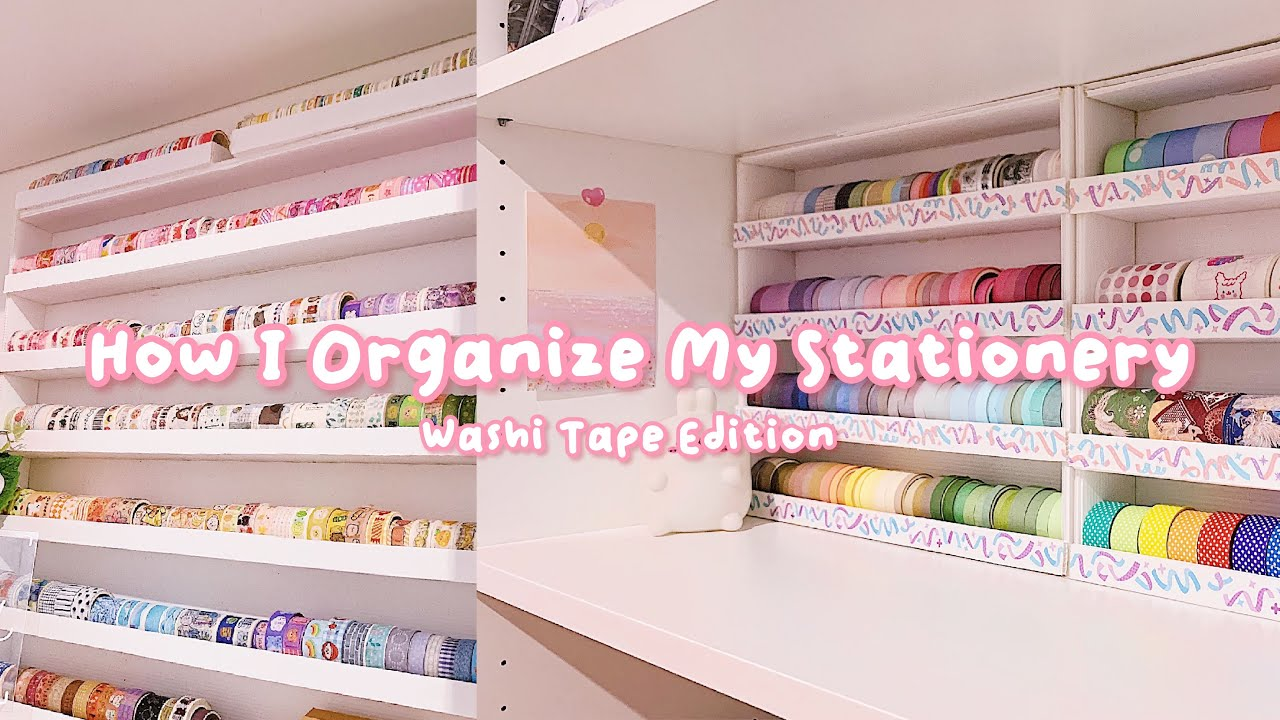•. How I Organize My Stationery + Collection ! Washi Tape Edition .•