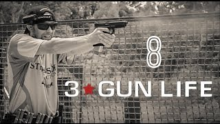 3-GUN LIFE: THE 3-GUN HANDGUN [EPISODE 8]