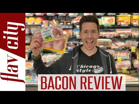 Bacon Review How To Buy The BEST Bacon At The Store...And What To Avoid!