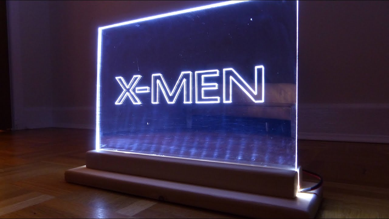 How To Make A Mirror Acrylic Led Edge Lit Sign Emblem Xmen Themed Light