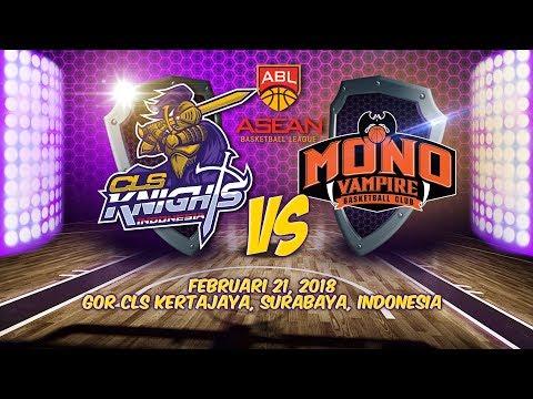 CLS Knights Indonesia VS Mono Vampire | ABL 2017 - 2018