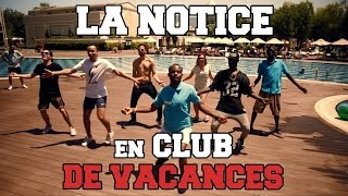 LA NOTICE - EN CLUB DE VACANCES thumbnail