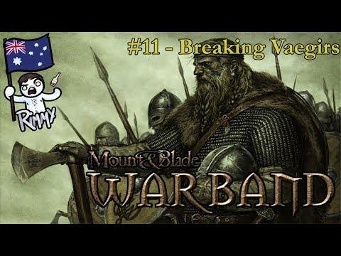 Mount & Blade: Warband #11 - Breaking Vaegirs