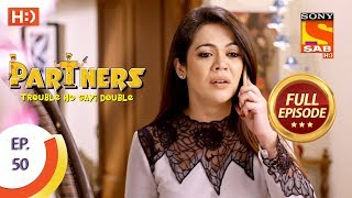 Partners Trouble Ho Gayi Double - Ep 50 - Full Episode - 5th February, 2018